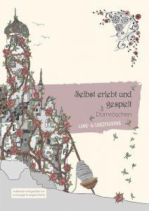 Buchcover: Selbst erlebt und gespielt: Dornröschen